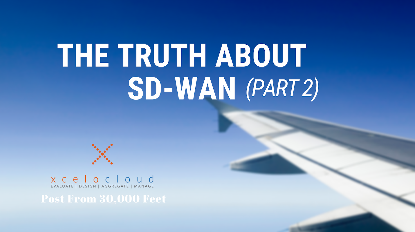 THE TRUTH ABOUT SD-WAN (PART 2)